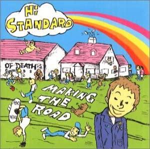 Hi-STANDARD - MAKING THE ROAD